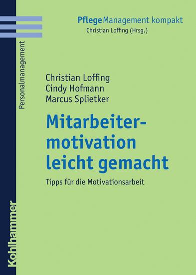 Mitarbeitermotivation leicht gemacht - Tipps für die Motivationsarbeit - cover