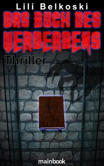 Das Buch des Verderbens - Mystery-Horror-Thriller - cover