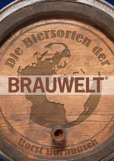 Die Biersorten der BRAUWELT - Ihre Geschichte und Rezepturen - cover