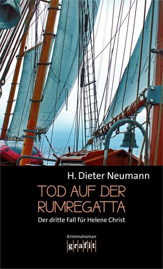 Tod auf der Rumregatta - Der dritte Fall für Helene Christ - cover