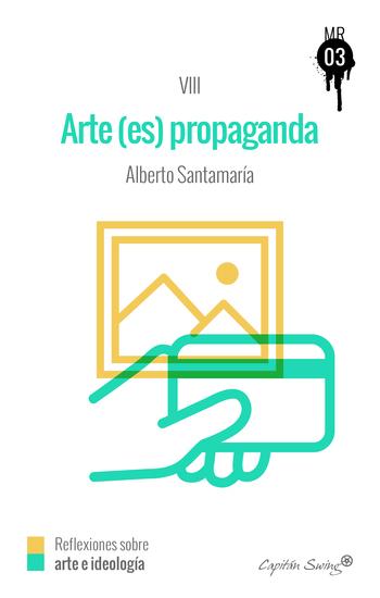 El arte (es) propaganda - MUCKRAKER VIII - cover