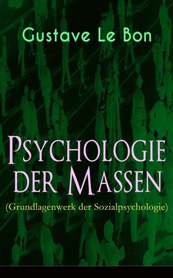 Psychologie der Massen (Grundlagenwerk der Sozialpsychologie) - cover