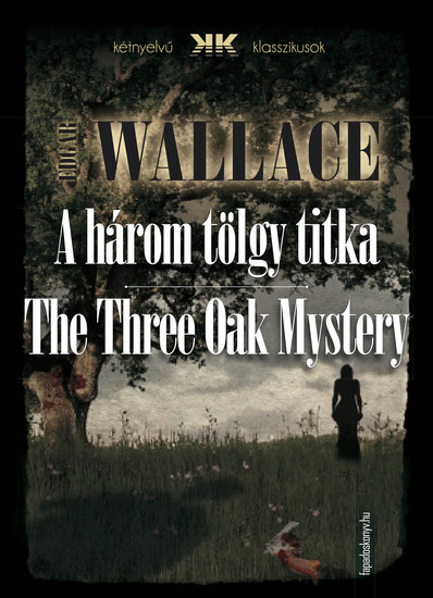 A három tölgy titka - The Three Oak Mystery - cover