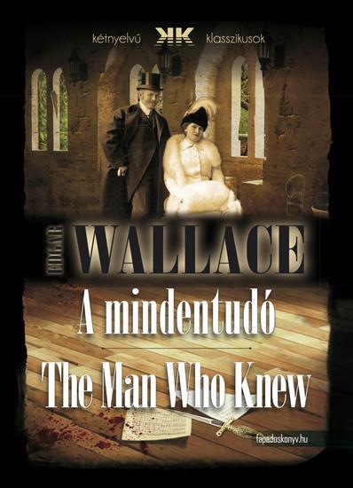 A mindentudó - The Man Who Knew - cover