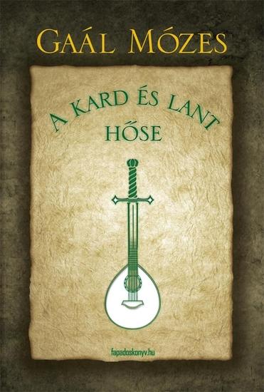 A kard és lant hőse - cover