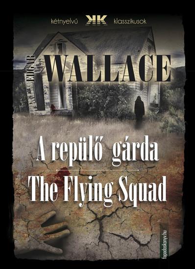 A repülő gárda - The Flying Squad - cover