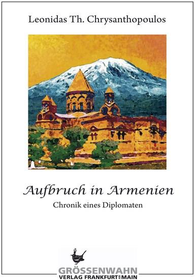 Aufbruch in Armenien - Chronik eines Diplomaten - cover