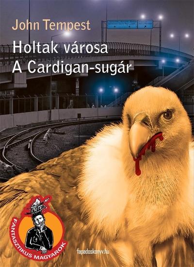 Holtak városa A Cardigan-sugár - cover