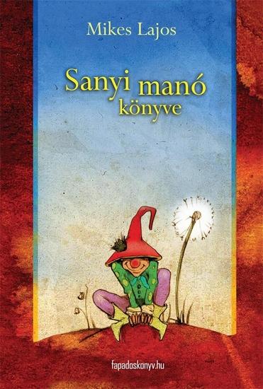 Sanyi manó könyve - cover
