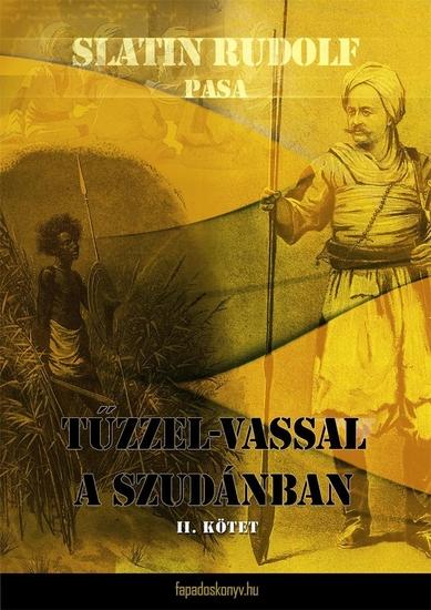 Tűzzel-vassal a Szudánban II kötet - cover