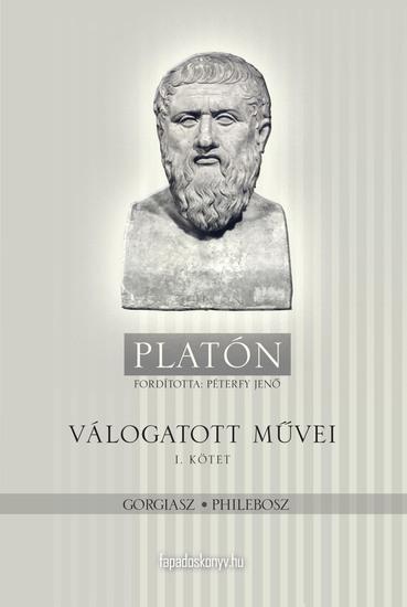 Platón válogatott művei I kötet - cover