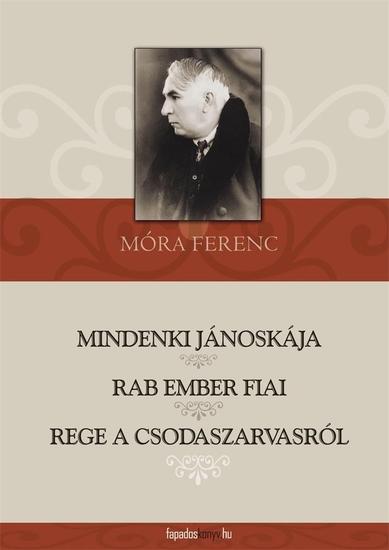Mindenki Jánoskája Rab ember fiai Rege a csodaszarvasról - cover