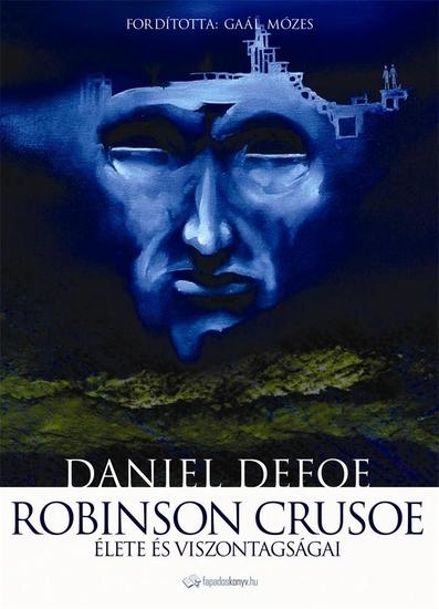 Robinson Crusoe élete és viszontagságai - cover