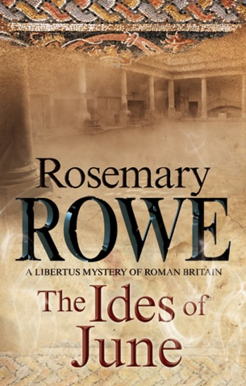The Ides of June - A mystery set in Roman Britain - cover