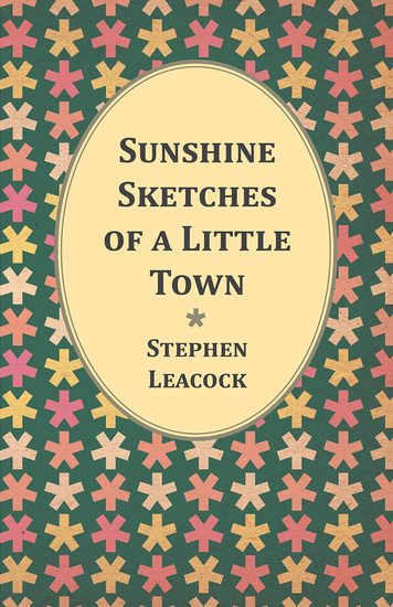 Sunshine Sketches of a Little Town - cover