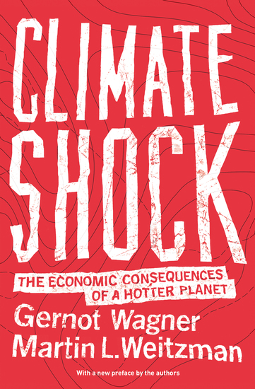 Climate Shock - The Economic Consequences of a Hotter Planet - cover
