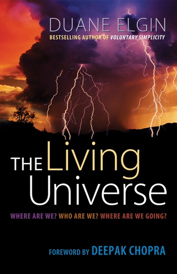 The Living Universe - Where Are We? Who Are We? Where Are We Going? - cover