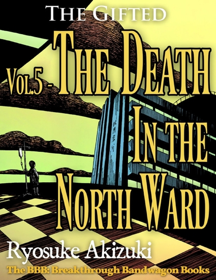 The Gifted Vol5 - The Death In the North Ward - cover
