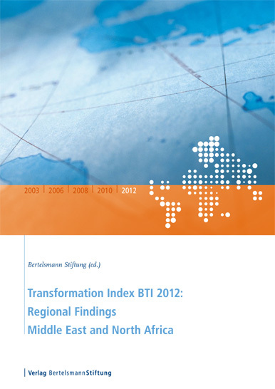 Transformation Index BTI 2012: Regional Findings Middle East and North Africa - cover