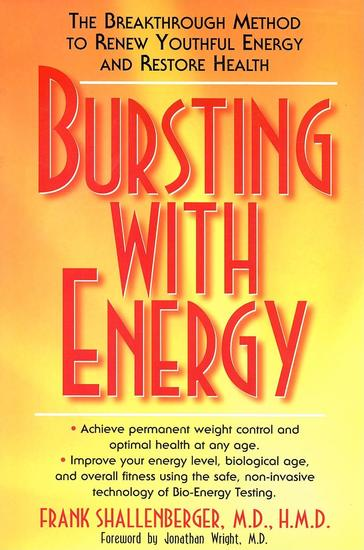 Bursting with Energy - The Breakthrough Method to Renew Youthful Energy and Restore Health - cover