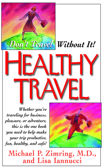 Healthy Travel - Don't Travel Without It! - cover