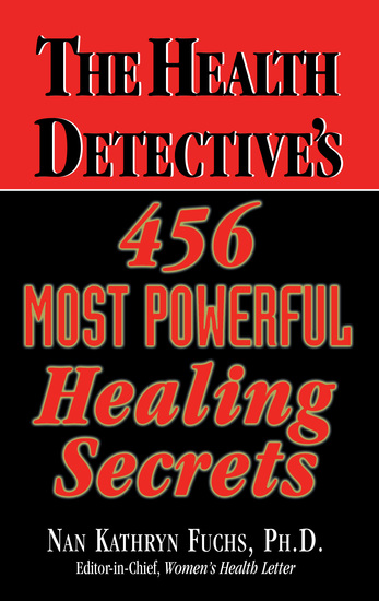 The Health Detective's 456 Most Powerful Healing Secrets - cover