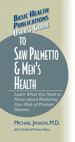 User's Guide to Saw Palmetto & Men's Health - cover