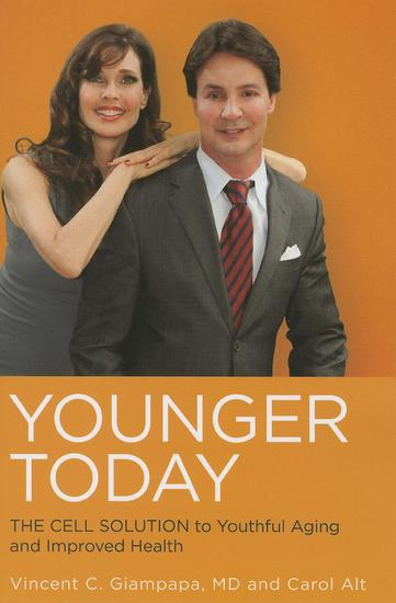 Younger Today - The Cell Solution to Youthful Aging and Improved Health - cover