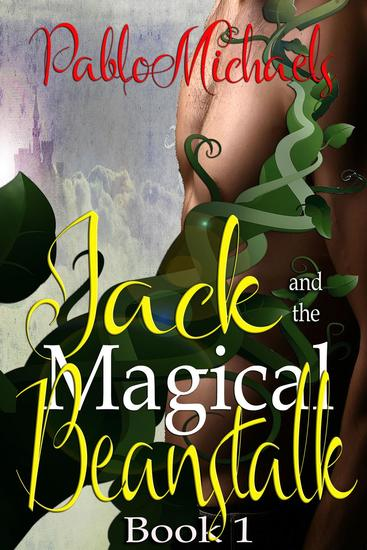 Jack and the Magical Beanstalk - Jack's Magical Beanstalk #1 - cover