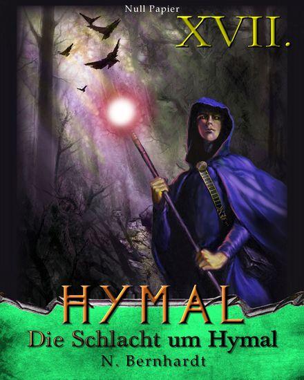 Der Hexer von Hymal Buch XVII: Die Schlacht um Hymal - Fantasy Made in Germany - cover