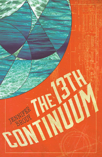 The 13th Continuum - The Continuum Trilogy Book 1 - cover