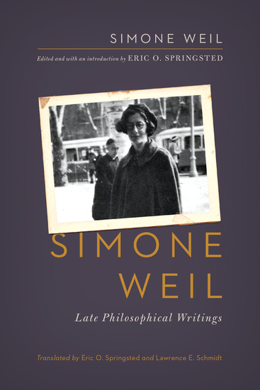 Simone Weil - Late Philosophical Writings - cover