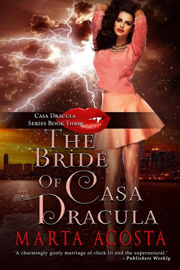The Bride of Casa Dracula - Casa Dracula #3 - cover