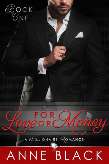 For Love or Money: A Billionaire Romance - For Love or Money #1 - cover