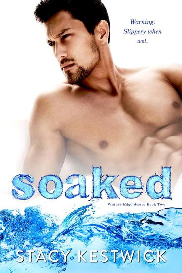 Soaked - The Water's Edge Series #2 - cover