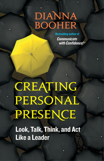Creating Personal Presence - Look Talk Think and Act Like a Leader - cover