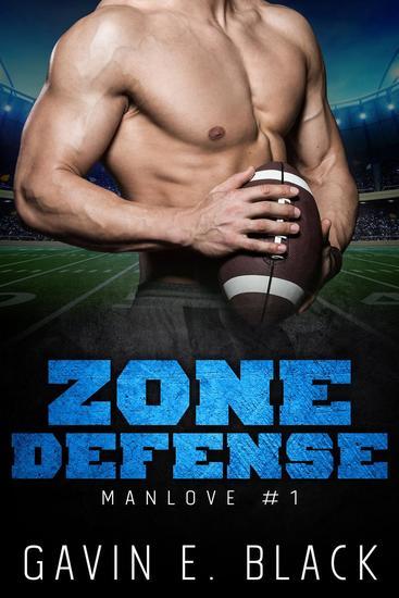 Zone Defence: A ManLove Romance - ManLove Romance #1 - cover
