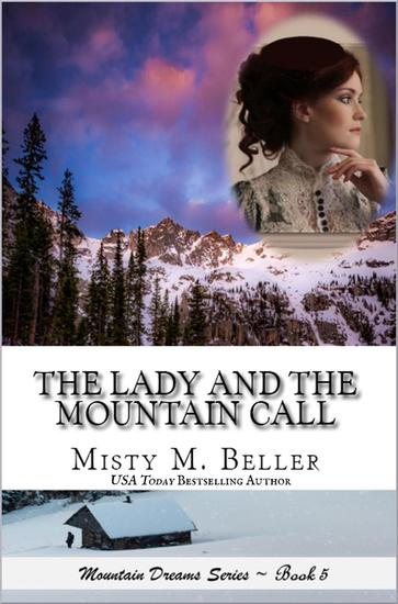 The Lady and the Mountain Call - Mountain Dreams Series #5 - cover