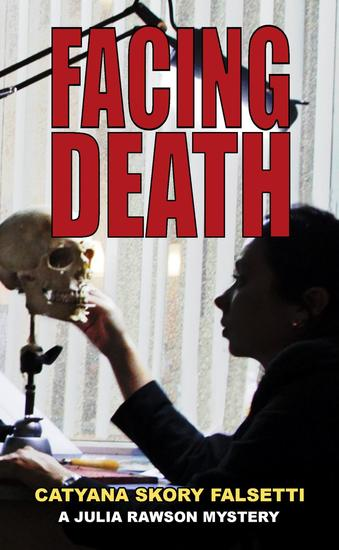 Facing Death - A Julia Rawson Mystery #1 - cover