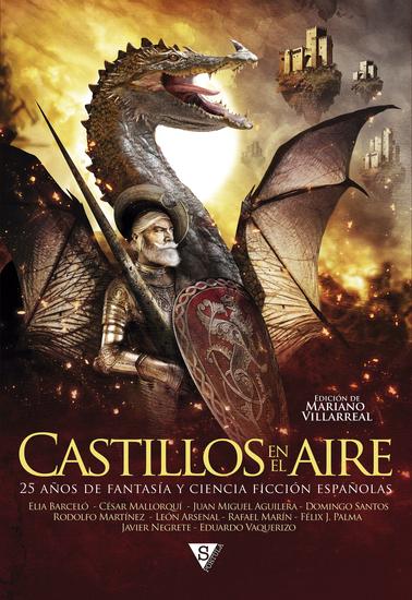 Castillos en el aire - 25 años de fantasía y ciencia ficción españolas - cover