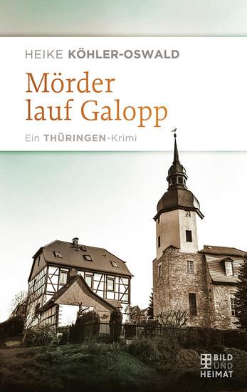 Mörder lauf Galopp - Ein Thüringen-Krimi - cover