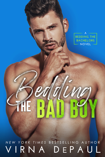 Bedding the Bad Boy - Bedding the Bachelors Book 2 - cover