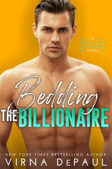 Bedding the Billionaire - Bedding the Bachelors Book 3 - cover