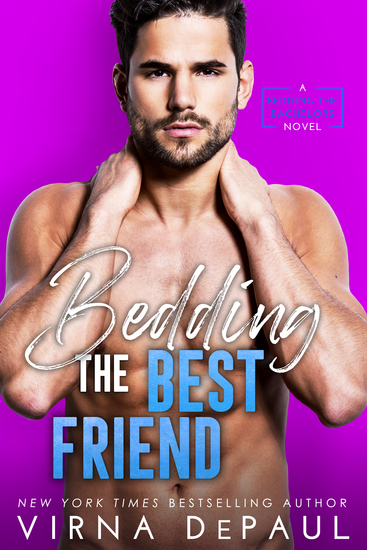 Bedding the Best Friend - Bedding the Bachelors Book 4 - cover