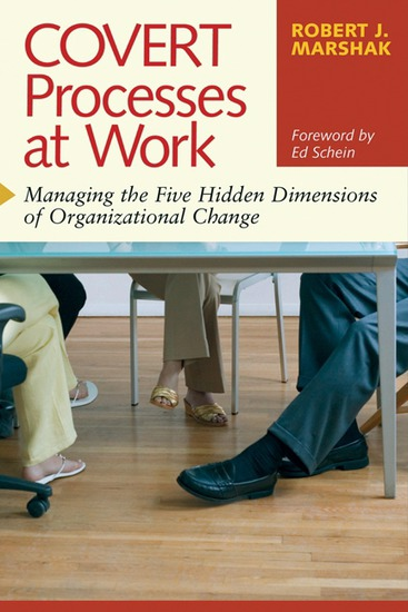 Covert Processes at Work - Managing the Five Hidden Dimensions of Organizational Change - cover