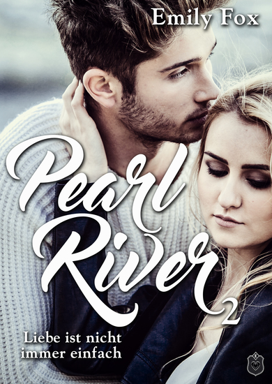 Pearl River - Liebe ist nicht immer einfach - cover