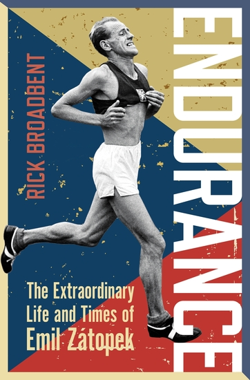 Endurance - The Extraordinary Life and Times of Emil Zátopek - cover