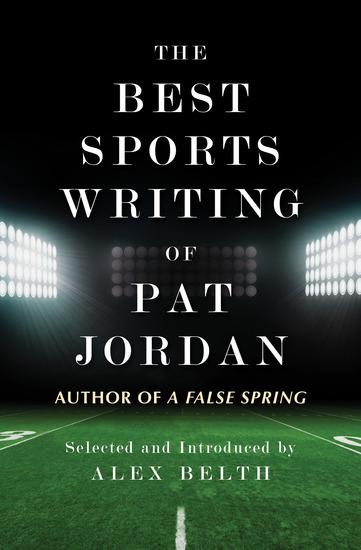 The Best Sports Writing of Pat Jordan - cover