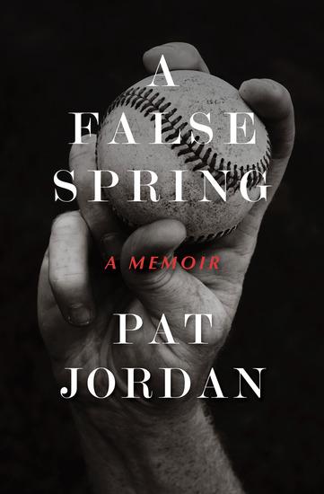A False Spring - A Memoir - cover