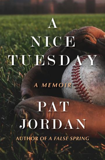 A Nice Tuesday - A Memoir - cover